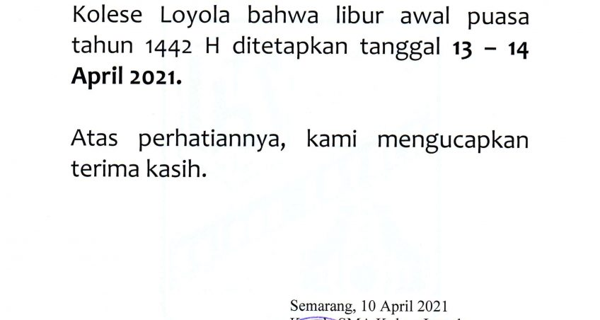 Pengumuman Libur Awal Puasa 13 – 14 April 2021