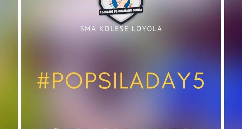 POPSILA 2021 – DAY 5